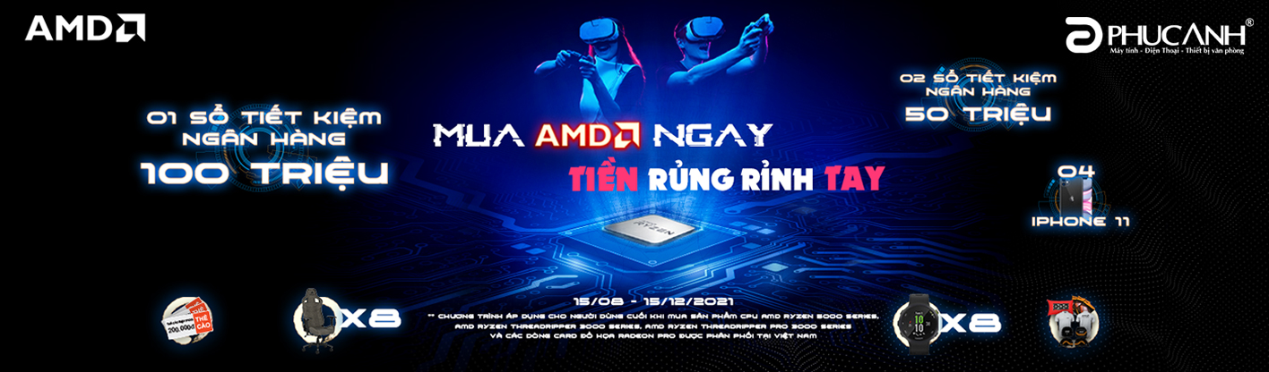 Mua AMD Ngay, Tiền Rủng Rỉnh Tay 15-12