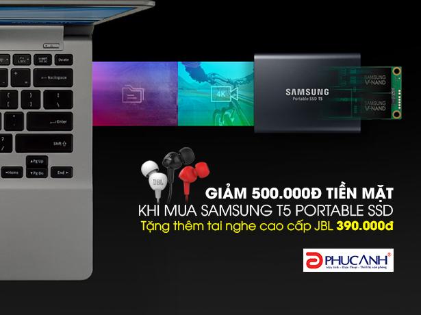 GIẢM NGAY 500.000 VNĐ KHI MUA Ổ CỨNG SSD SAMSUNG T5