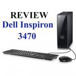 [Review]Dell Inspiron 3470 - phiên bản 2019 có thay đổi gì đáng giá