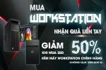 MUA WORKSTATION - NHẬN QUÀ NGAY