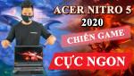 [REVIEW] ACER NITRO 5 (2020) – CHIẾC LAPTOP GAMING TẦM TRUNG ĐÁNG MUA NHẤT TRONG NĂM