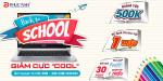 [Khuyến mãi] Back to school - Giảm cực ''Cool''