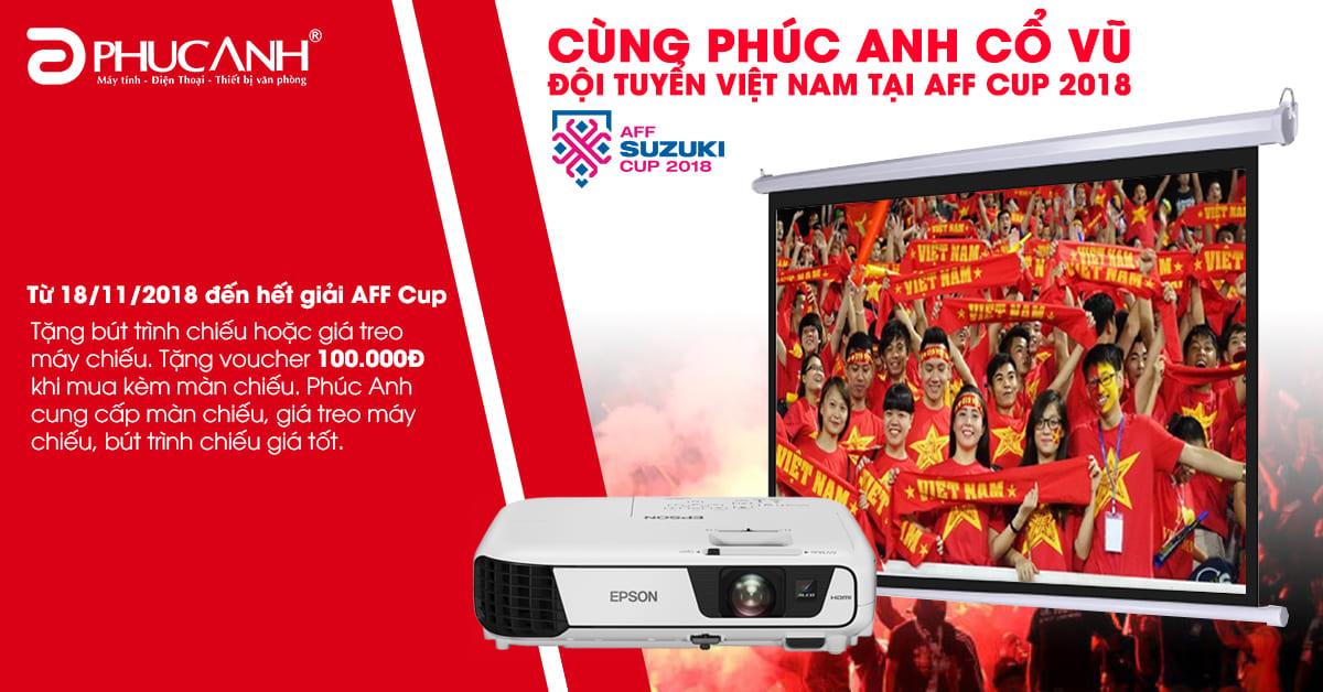 Cùng Phúc Anh cổ vũ đội tuyển Việt Nam tại AFF Cup 2018