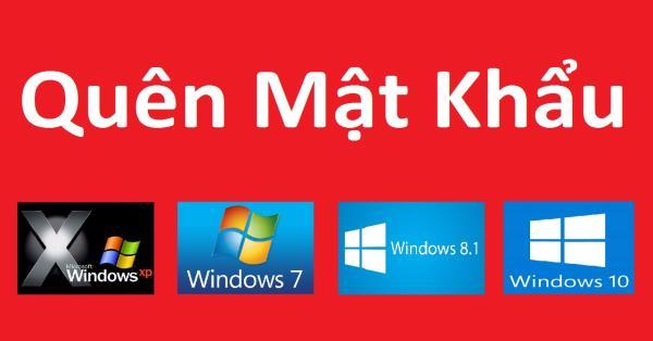 Tự mở password windows 7/8/10 khi lỡ quên mật khẩu !