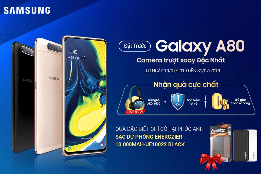 Đặt Trước Galaxy A80 Nhận Quà Khủng Trị Giá Đến 5 Triệu