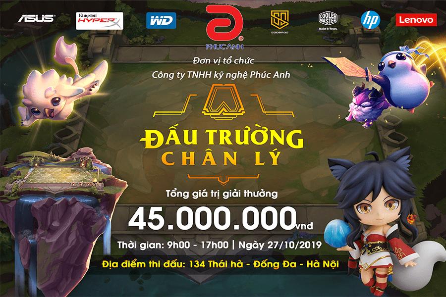 SỰ KIỆN GAME - PHÚC ANH GAMING TOURNAMENT - ĐẤU TRƯỜNG CHÂN LÝ