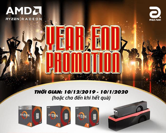 YEAR END PROMOTION - KHUYẾN MẠI KHỦNG CÙNG AMD