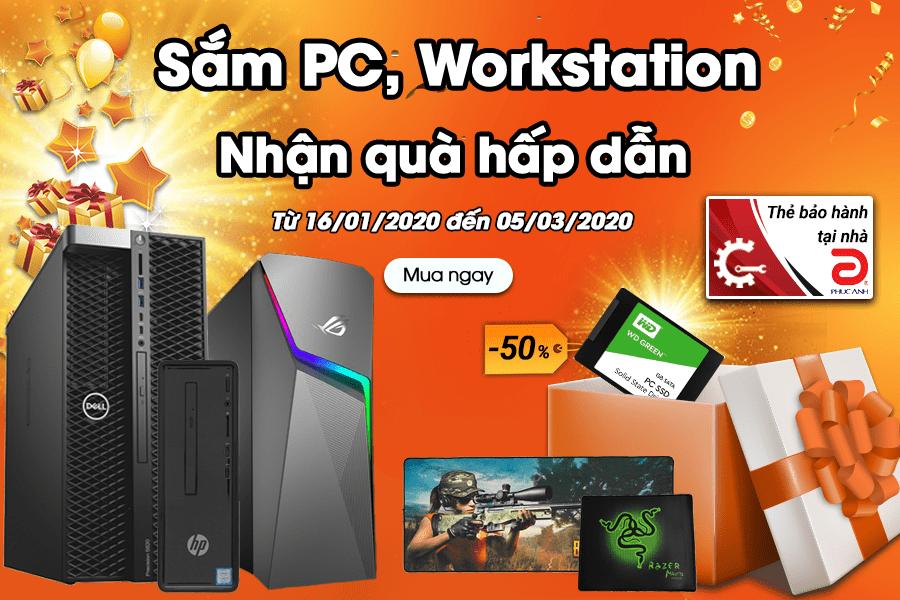 MUA PC, WORKSTATION - NHẬN QUÀ HẤP DẪN