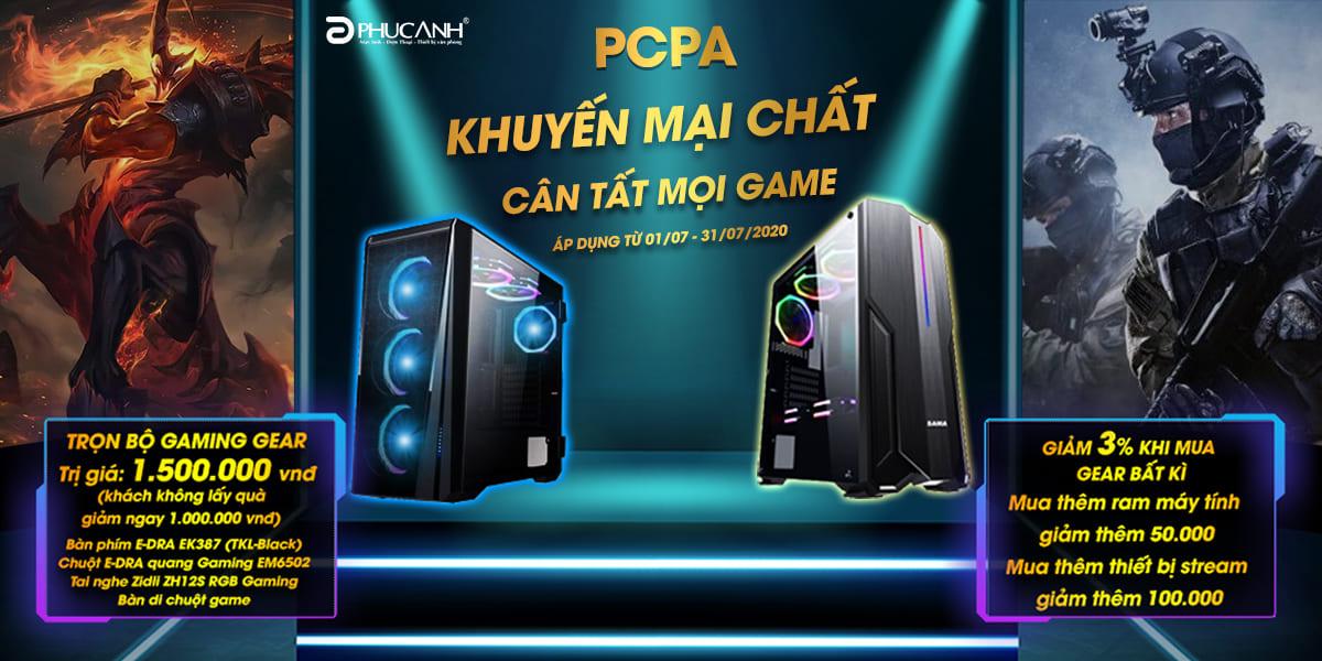 [Khuyến mãi tháng 7] Máy tính PCPA: Khuyến mại chất - Cân tất cả Game
