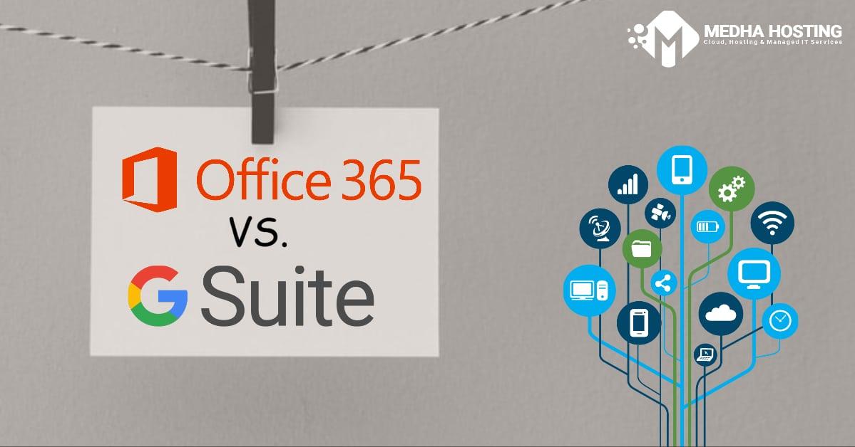 [Review] Phần mềm Microsoft Office 365 với G Suite (2020) - loại nào tốt nhất cho doanh nghiệp của bạn?