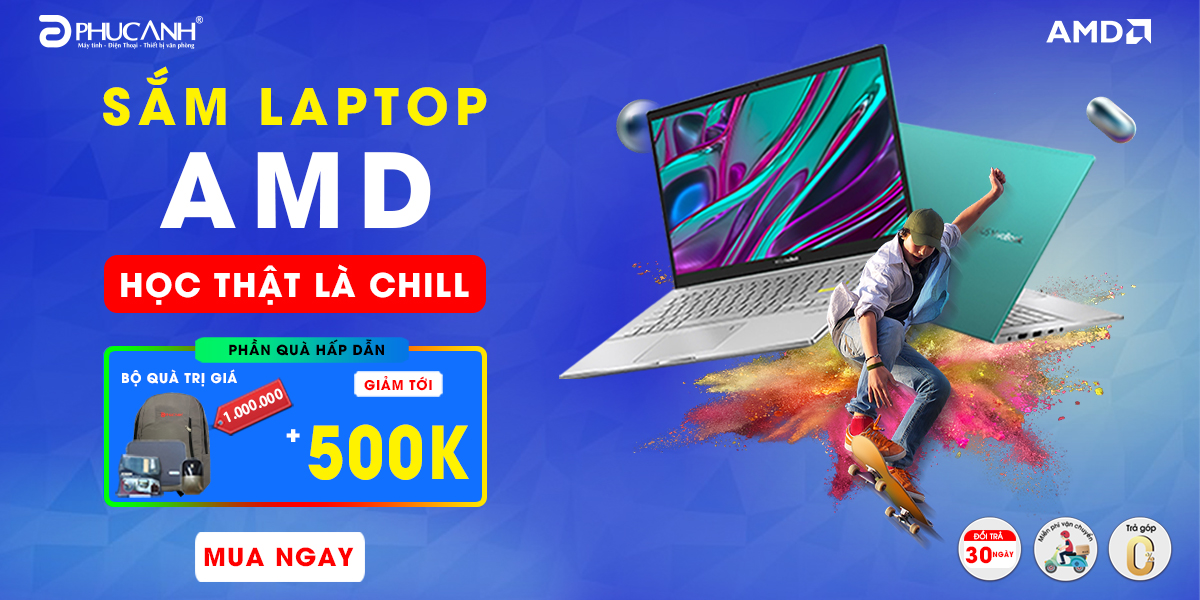 [Khuyến mãi] Sắm laptop AMD - Học thật là ''Chill''