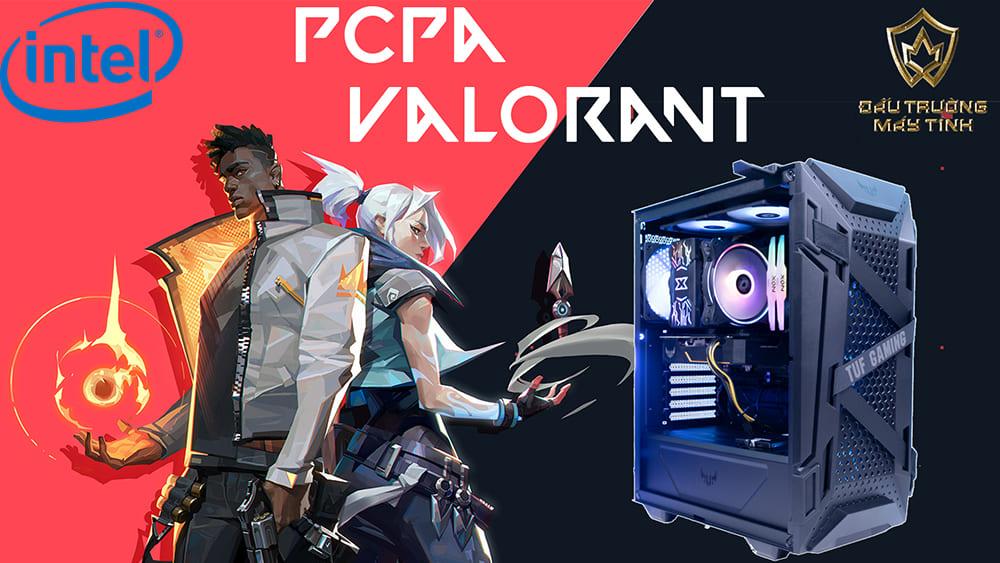 [Review] PCPA Valorant - Sẵn sàng cùng bạn giành chiến thắng
