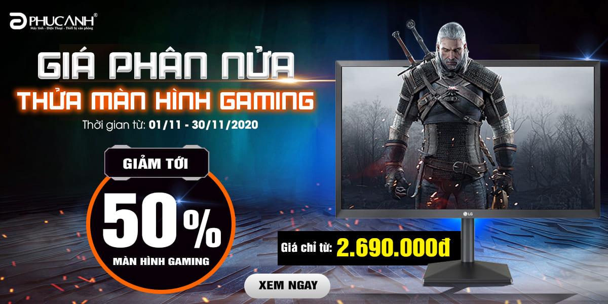 [Khuyến mãi] Giá phân nửa - Thửa màn Gaming - Giảm tới 50%