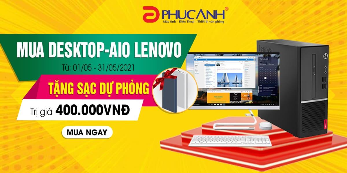 [Khuyến mại] Mua Desktop - AIO Lenovo tặng sạc dự phòng