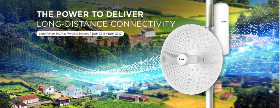 [Tin Tức] D-Link DAP-3711 và DAP-3712 - Mang tới giải pháp kết nối không dây tầm xa  lên đến 20km