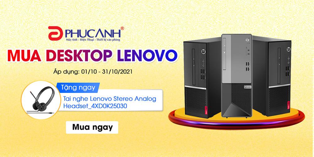 [Khuyến mại] Mua Desktop nhận thêm tai nghe Lenovo